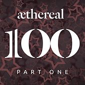 Aethereal 100 Part One fra Various Artists