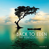 Back to Eden: The EDM Collection, Vol. 2 by Various Artists