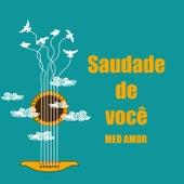 Saudade de você meo amor by Various Artists