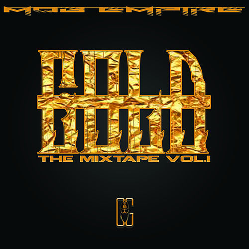 Gold The Mixtape, Vol. 1 by Gebo Gold