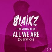 All We Are (DJ Edition) von Blaikz