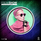 Freak Show, Vol. 19 - Big Room & Electro Session von Various Artists