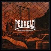 Leaders of Tomorrow de Perkele