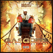 Gas God 3 King of Oakland von D.B. Tha General
