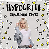 Hypocrite by Savannah Keyes