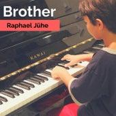 Brother by Raphael Jühe