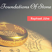 Foundations Of Stone (Piano & Strings Version) by Raphael Jühe