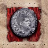 Re Existência von Hazec