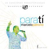 Para Tí by Marcelo Patrono