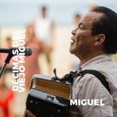 Décimas del Viejo Miguel de Miguel (3)