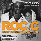 Ode to Broadway Joe de Roc 'C'