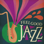 Feelgood Jazz von Various Artists