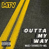 Outta My Way de Maze