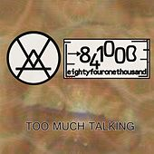 Too Much Talking by Unspecified