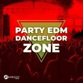 Party EDM Dancefloor Zone de Various Artists