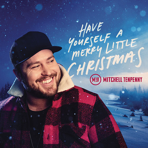 Have Yourself a Merry Little Christmas by Mitchell Tenpenny
