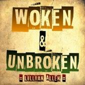 Woken & Unbroken by Lillian Allen