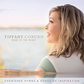 Near to the Heart: Cherished Hymns & Songs of Inspiration by Tiffany Coburn