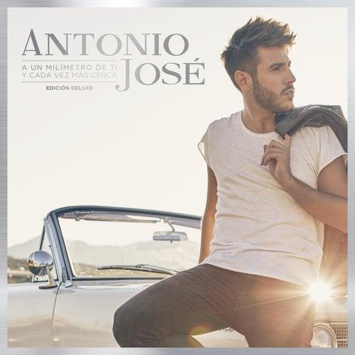 A Un Milímetro De Ti Y Cada Vez Más Cerca (Edición Deluxe) de Antonio José