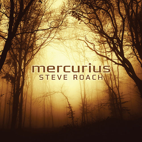 Mercurius by Steve Roach
