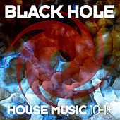 Black Hole House Music 10-18 de Various Artists