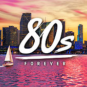 80s Forever by Various Artists