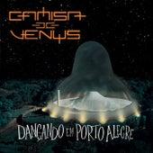 Dançando em Porto Alegre (Ao Vivo) de Camisa de Vênus