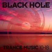Black Hole Trance Music 10-18 von Various Artists