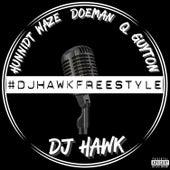 #DJHawkFreestyle by Hunnidt Waze