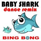 Baby Shark von Bing Bong