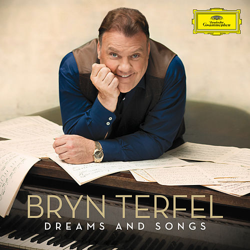 Dreams and Songs by Bryn Terfel