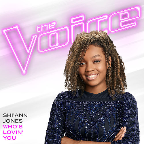 Who's Lovin' You (The Voice Performance) de Shi'Ann Jones
