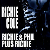 Richie & Phil Plus Richie de Richie Cole