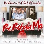 Re Robala Mo by DJ VdoubleU