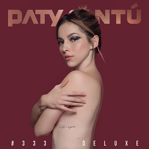 #333 (Edición Deluxe) by Paty Cantu