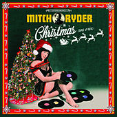 Christmas (Take a Ride) by Mitch Ryder