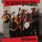 New Beginnings de The Warrior River Boys
