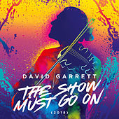 The Show Must Go On (2018) by David Garrett