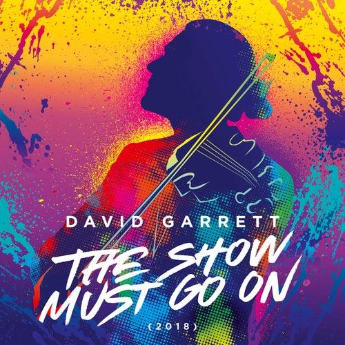 The Show Must Go On (2018) de David Garrett