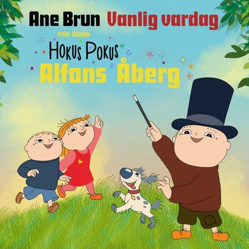 Vanlig vardag (Från Hokus Pokus Alfons Åberg) by Ane Brun
