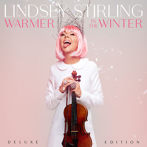 Warmer In The Winter (Deluxe Edition) by Lindsey Stirling