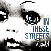 In These Streets by Esham