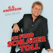 Ich find Schlager toll - Das Beste von G.G. Anderson