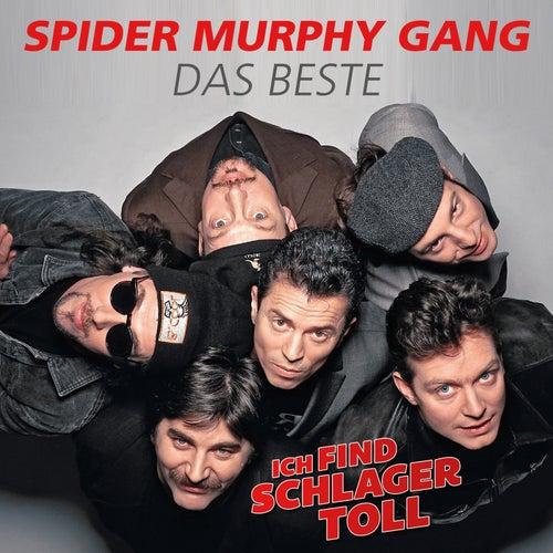 Ich find Schlager toll - Das Beste von Spider Murphy Gang