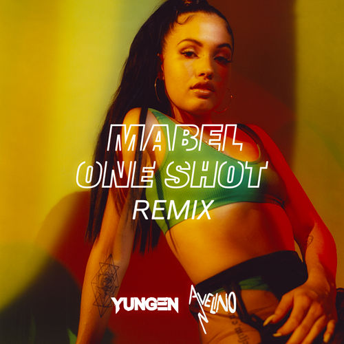 One Shot (Remix) by Mabel, Yungen & Avelino