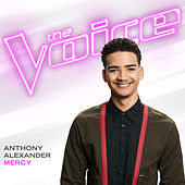 Mercy (The Voice Performance) by Anthony Alexander