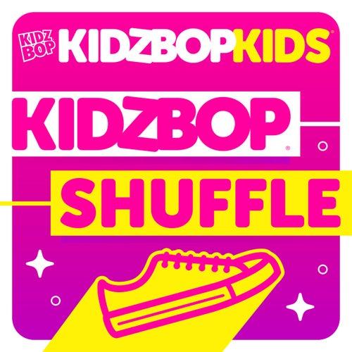 KIDZ BOP Shuffle by KIDZ BOP Kids