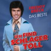 Ich find Schlager toll - Das Beste von Freddy Breck