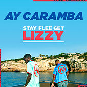 Ay Caramba (Instrumental) by Stay Flee Get Lizzy
