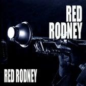 Red Rodney by Red Rodney